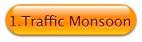 traffic monsoon button