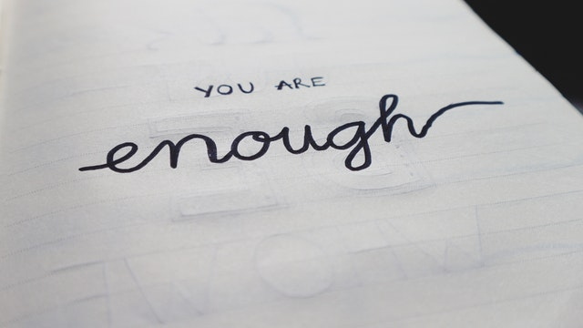 photo-you are enough